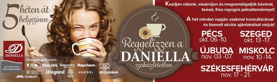 Reggelizzen a DANIELLA üzleteiben